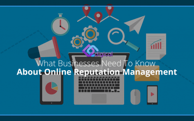 What Businesses Need To Know About Online Reputation Management